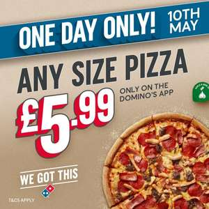 Any size Domino's Pizza for £5.99 via App (Min Spend applies / Select Locations) @ Dominos