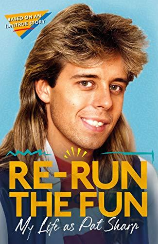 Re-run the Fun: My Life as Pat Sharp (Kindle Edition) - £3.99 @ Amazon
