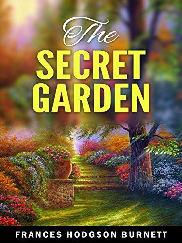 The Secret Garden Kindle Edition by Frances Hodgson Burnett - Free Kindle Edition at Amazon
