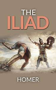 The Iliad: complete edition Kindle Edition by Homer - Free Kindle Edition at Amazon