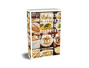 Chinese Recipes for Diabetics Free Kindle Edition Ebook @ Amazon