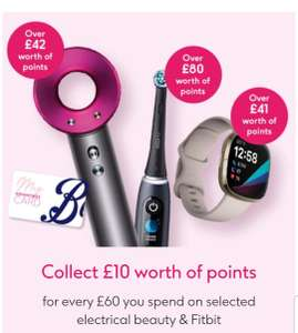 Collect £10 worth of points for every £60 you spend on selected electrical beauty and Fitbit - at Boots online only