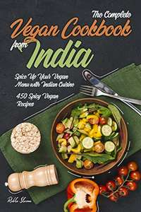 The Complete Vegan Cookbook from India Kindle Edition FREE at Amazon