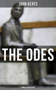 John Keats - Complete Collection of Odes Free Kindle Edition Ebook @ Amazon