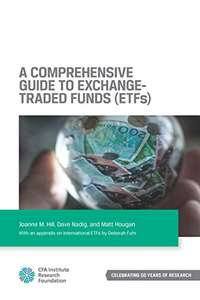 A Comprehensive Guide to Exchange-Traded Funds (ETFs) Kindle Edition FREE at Amazon