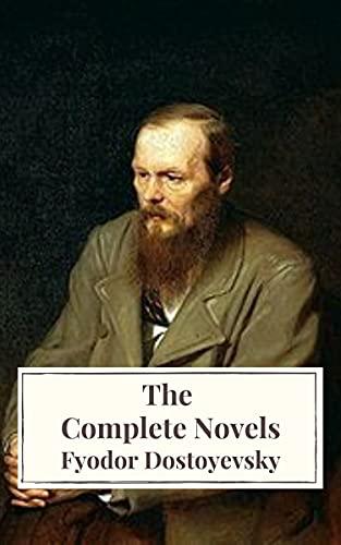 New Publication - Fyodor Dostoyevsky: The Complete Novels Kindle Edition - Free @ Amazon
