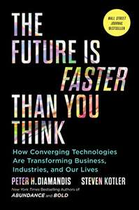 The Future Is Faster Than You Think Kindle Book at Amazon for £0.99