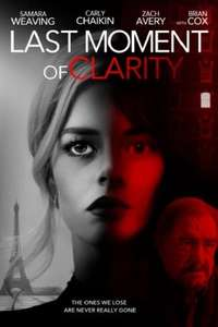 Last Moment of Clarity (2021 Release Thriller Film) - £1.90 to rent @ Chili