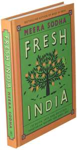 Fresh India: 130 Quick, Easy, and Delicious Vegetarian Recipes for Every Day By Meera Sodha for £7.99 delivered @ Books2Door
