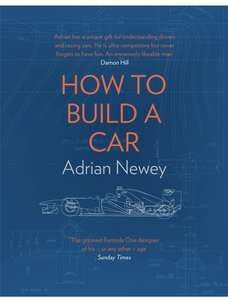 Adrian Newey - How to Build a Car: The Autobiography of the World's Greatest Formula 1 Designer. Kindle Edition - Now 99p @ Amazon