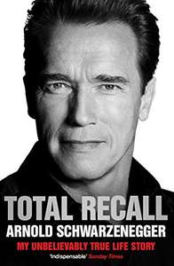 Total Recall: My Unbelievably True Life Story by Arnold Schwarzenegger Kindle Edition now 99p @ Amazon