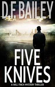 Five Knives: A Will Finch Mystery Thriller (Will Finch Mystery Thriller Series) Kindle Edition Free at Amazon