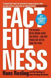 Factfulness: Ten Reasons We Are Wrong About The World by Hans Rosling for 99p on Amazon Kindle
