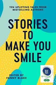 Stories To Make You Smile: The Reading Agency- free Kindle book with free Audible narration at Amazon