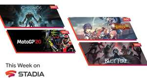 Stadia Pro June Games : The Legend of Heroes/ MotoGP20/ Blue Fire/ Chronos: Before The Ashes @ Google Stadia
