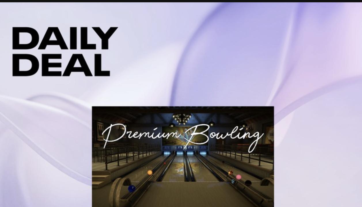 Oculus Daily Deal - Premium Bowling £11.99 @ Oculus