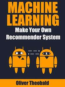 Machine Learning: Make Your Own Recommender System Kindle Edition FREE at Amazon