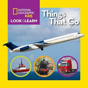 National Geographic Kids Look and Learn: Things That Go (Look&Learn) £3.15 + £2.99 Non Prime @ Amazon