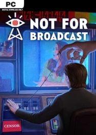 Not for Broadcast - PC - STEAM - CD Keys - £3.99