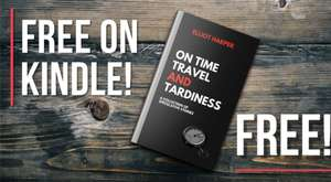 On Time Travel and Tardiness: A Collection of Speculative Stories - Free on Kindle @ Amazon
