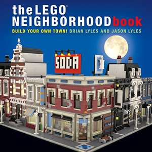 The LEGO Neighborhood Book: Build Your Own Town!: Build Your Own Lego Town! Paperback £6.99 (Prime) + 2.99p (non Prime) at Amazon