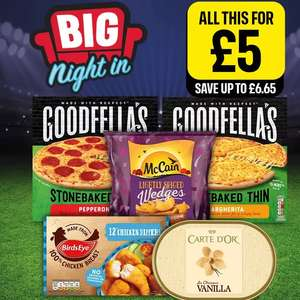 £5 meal deal - 2 x Goodfella's pizzas + Chicken Dippers + McCain 650g Wedges (inc Firecracker) + 1 Litre Carte D'Or Ice Cream @ Iceland
