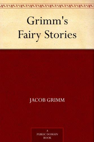 Grimm Fairy Tales - Free Amazon Kindle E-Book