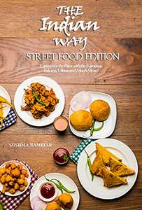 The Indian Way - Exquisite Paneer Recipes/Street Food: 2 free kindle books @ Amazon