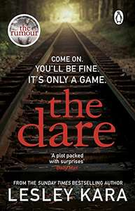 The Dare by Lesley Cara (kindle ebook) 99p at Amazon