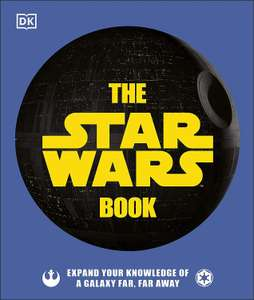 The Star Wars Book: Expand your knowledge of a galaxy far, far away £8 @ Amazon (£2.99 p&p non prime)