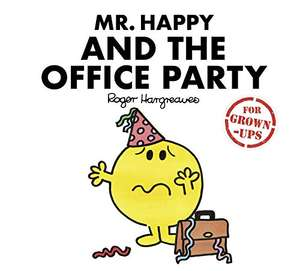 Mr. Happy and the Office Party (Mr. Men for Grown-ups) Hardcover – 2 Nov. 2017 £1.07 Amazon Prime (+£2.99 Non Prime)