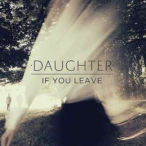 """Daughter / If You Leave [CD+12"""" VINYL] - £14.04 - Free P&P for Prime Members or £2.99 @ Amazon"""