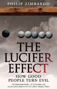 The Lucifer Effect: How Good People Turn Evil - 99p Amazon Kindle Edition