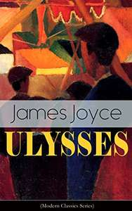 ULYSSES (Modern Classics Series) Kindle Edition by James Joyce FREE at Amazon