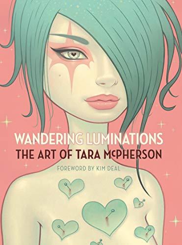 Wandering Luminations: The Art of Tara McPherson Hardcover £15.10 (+£2.99 Non Prime) @ Amazon