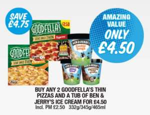 2 Goodfellas Stone Baked Pizzas + Tub of Ben & Jerry's Ice Cream is £4.50 @ Premier Stores