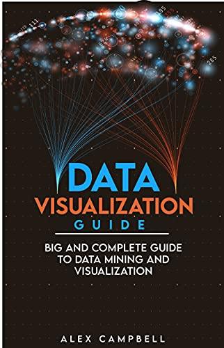 Data Visualization Guide Free Kindle Edition Ebook Free @ Amazon