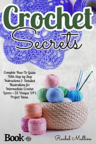 Crochet Secrets : 25 DIY Projects Free Kindle Edition Ebook Free @ Amazon