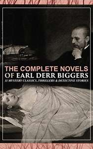 The Complete Novels of Earl Derr Biggers Free Kindle Edition Ebook Free @ Amazon