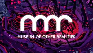 Free to keep - Museum of Other Realities via Steam