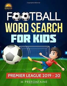 Football Word Search For Kids: Premier League 2019 - 20 book (Premier League Word Search) £1.16 (£2.99 p&p non prime) @ Amazon