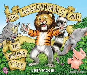 The Anagranimals and the Wishing Tree Kindle Edition FREE at Amazon