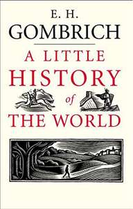 A Little History of the World Paperback by Ernst Gombrich - £6.99 Prime / + £4.49 non Prime @ Amazon