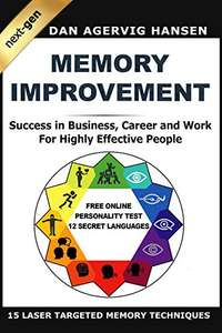 eBook: Memory Improvement Next-Gen: Success in Business, Career and Work for Highly Effective People (12 Secret Languages) 99p at Amazon