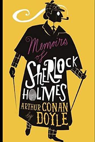 Sir Arthur Conan Doyle - Memoirs of Sherlock Holmes Illustrated Kindle Edition - Free @ Amazon
