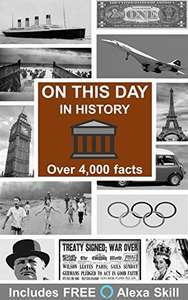 On This Day In History: Over 4,000 Facts by Jon McFarlane FREE on Kindle @ Amazon