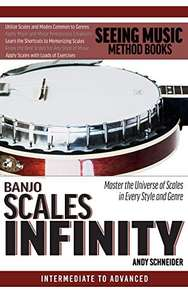 Banjo Scales Infinity: Master the Universe of Scales In Every Style and Genre Kindle Edition - Free @ Amazon