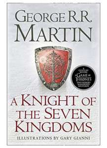 'A Knight of the Seven Kingdoms' Paperback Book (Song of Ice & Fire Prequel) £2.69 (+£2.99 nonPrime) Amazon