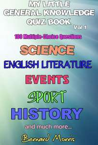 My Little General Knowledge Quiz Book Vol 1: 100 Multiple-Choice Questions Free Kindle Edition @ Amazon