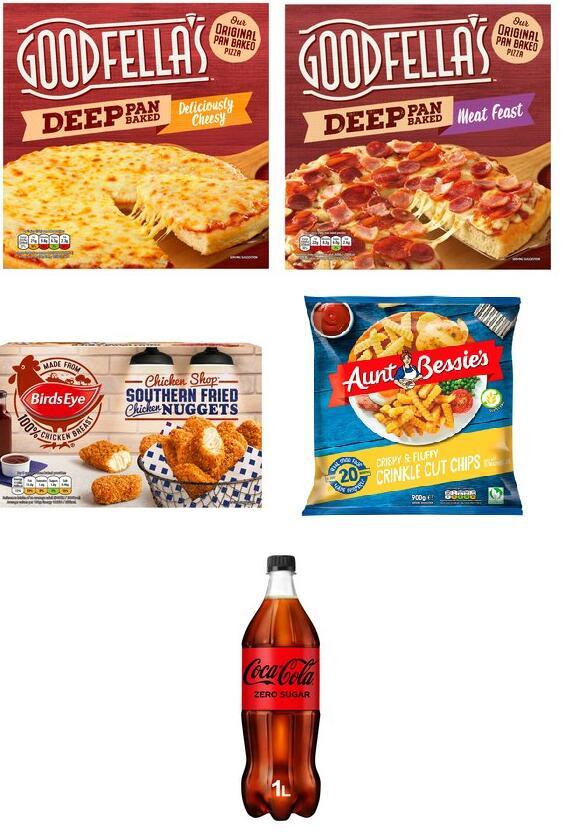 2 x Goodfella's Deep Pan Pizzas + Birds Eye Southern Fried Chicken Nuggets + Aunt Bessie Chips 900g + Coke Zero 1L - £5 @ Morrisons